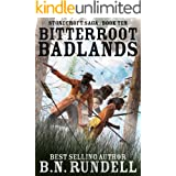 Bitterroot Badlands: A Historical Western Novel (Stonecroft Saga Book 10)