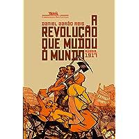 A revolução que mudou o mundo - Rússia, 1917