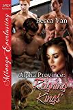 Alpha Province: Reigning Kings' (Siren Publishing Menage Everlasting)