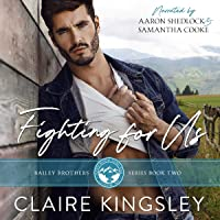 Fighting for Us: The Bailey Brothers, Book 2