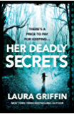 Her Deadly Secrets: A thrilling novel filled with suspenseful twists and turns
