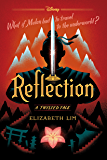 Reflection: A Twisted Tale (Twisted Tale, A)