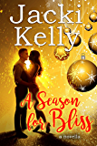 A Season Of Bliss: A Novella (All About Bliss Book 1)