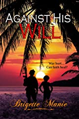 Against His Will (The Banning Island Romances Book 1) Kindle Edition