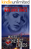Lesbian Romance: Where the Heart Lands - Lesbian Contemporary Romantic Suspense (Las Vegas Connections Book 2)