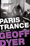 Paris Trance: A Romance
