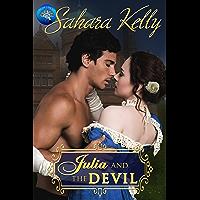 Julia and the Devil: A Risqué Regency Romance (Regency Rascals Book 1) (English Edition)