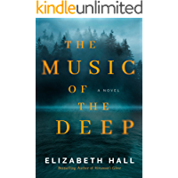 The Music of the Deep: A Novel