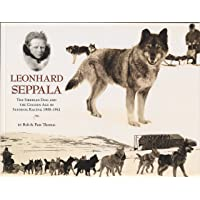Leonhard Seppala: The Siberian Dog and the Golden