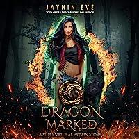 Dragon Marked: Supernatural Prison, Book 1
