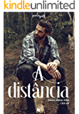 À Distância (Trilogia Irmãos Wood Livro 1)