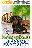 Pushing Up Daisies (A Pet Psychic Mystery Book 5)
