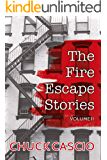 The Fire Escape Stories, Volume II