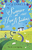 Summer at Hope Meadows: the perfect feel-good holiday read!: Book 1 (The Hope Meadows Series)