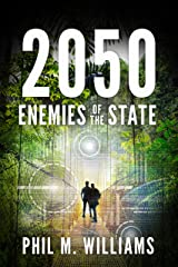 2050: Enemies of the State (Book 4) Kindle Edition