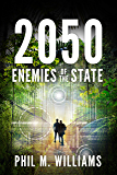 2050: Enemies of the State (Book 4)