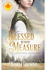 Blessed Beyond Measure (Brides of Blessings Book 2) Kindle Edition