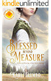 Blessed Beyond Measure (Brides of Blessings Book 2)