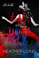Trials and Tiaras (Untouchable Book 7) Kindle Edition