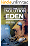 From Evolution to Eden. Making Sense of Early Genesis