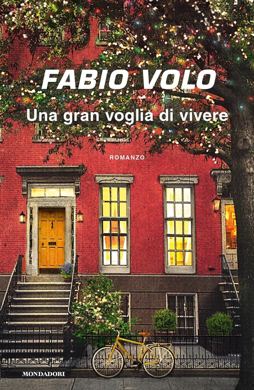 Libro - una gran voglia di vivere di fabio volo  (italiano) copertina flessibile 8804707275
