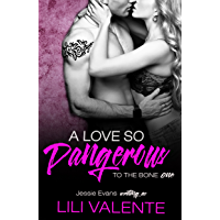 A Love So Dangerous: A Dark Romance (To the Bone Book 1)
