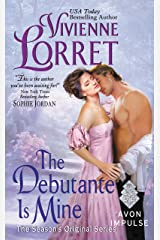 The Debutante Is Mine: The Season's Original Series Kindle Edition