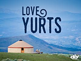 Love Yurts, Season 1