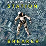 Station Breaker: Station Breaker Series, Book 1