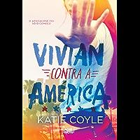 Vivian contra a América (Vivian Apple Livro 2)