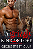 A Grizzly Kind Of Love (The Mating Game Book 3)