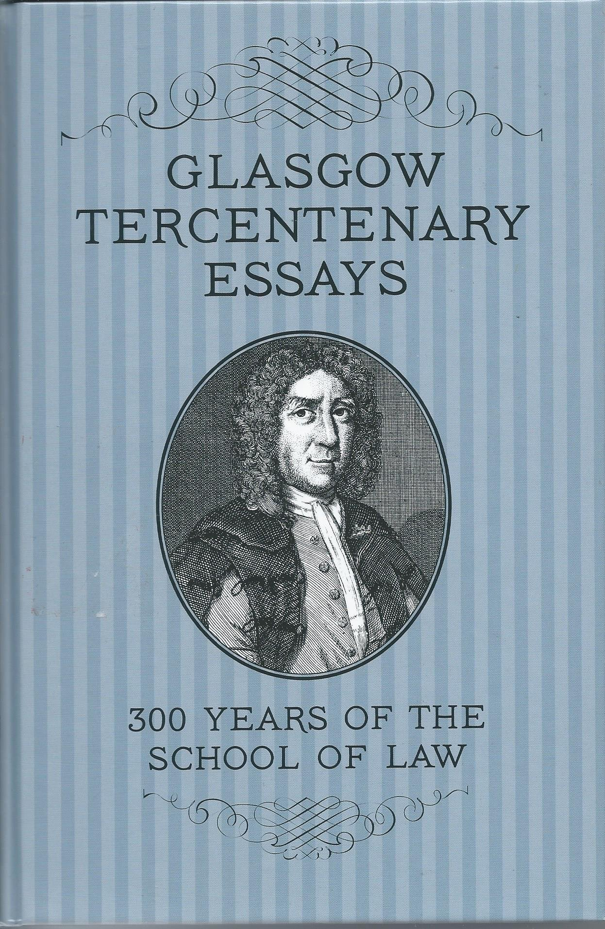 Glasgow Tercentenary Essays: 300 Years of the School of Law pdf