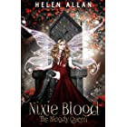 Nixie Blood: The Bloody Queen (The Gypsy Blood Series Book 6)