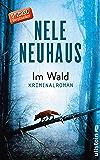 Im Wald: Kriminalroman (Ein Bodenstein-Kirchhoff-Krimi 8) (German Edition)