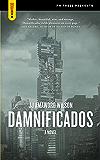 Damnificados: A Novel (Spectacular Fiction)