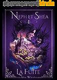 Neph et Shéa 1: La Fuite