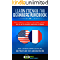 Learn French For Beginners Audiobook Level 1: Speak French in Your Car the Fast, Natural Way of Accelerated Language Learning, Over 1200 Most Common Vocabulary and Phrases for Travel and Conversation
