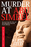 MURDER  AT ABU SIMBEL: A MYSTERY OF ANCIENT SECRETS