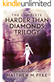 The Complete Harder Than Diamonds Trilogy (Omnibus Edition)