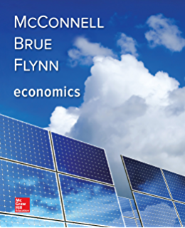 By campbell mcconnell, stanley brue, sean flynn: economics (the.