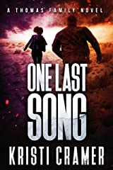 One Last Song (A Thomas Family Novel Book 3) Kindle Edition
