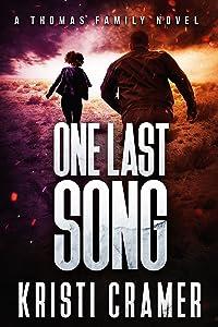 One Last Song (A Thomas Family Novel Book 3)