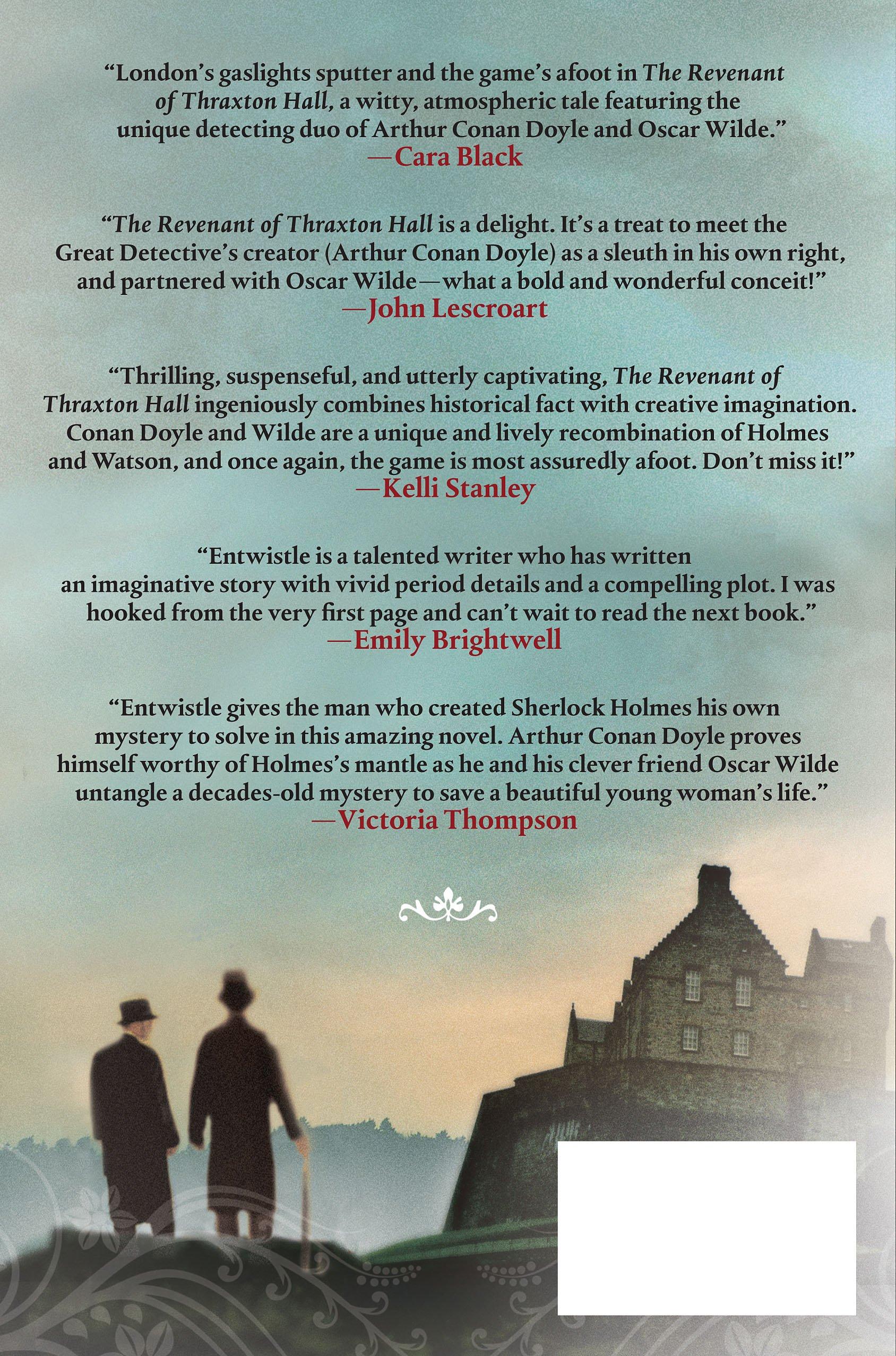 The Revenant Of Thraxton Hall: The Paranormal Casebooks Of Sir Arthur Conan  Doyle: Vaughn Entwistle: 9781250035004: Amazon: Books