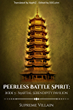 Peerless Battle Spirit: Book 3 - Martial Serendipity Pavilion