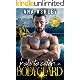 How to Catch a Bodyguard: A best friends to lovers, second chance MM romance (Chester Falls Book 3)