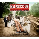 Barbecue Any Old Time-Blues from the Pit 1927-42