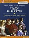 Classici nostri contemporanei. Per le Scuole superiori. Con e-book. Con espansione online: 2