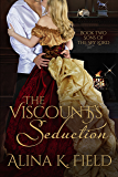 The Viscount's Seduction: A Regency Romance  (Sons of the Spy Lord  Book 2)