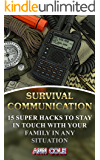 Survival Communication: 15 Super Hacks To Stay In Touch With Your Family In Any Situation
