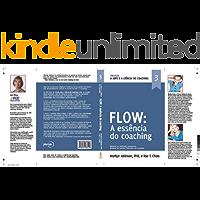 A Arte e a Ciência do Coaching- Flow: O Flow do Coaching